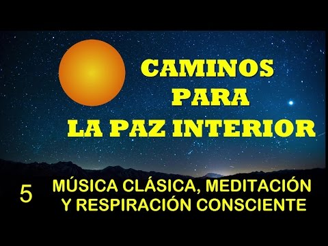 MEDITACIÓN Y RESPIRACIÓN GUIADA CON MÚSICA CLÁSICA SINFÓNICA Y CORAL Vol. 5/10
