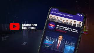 Atameken Business - Актуальные и честные новости Казахстана