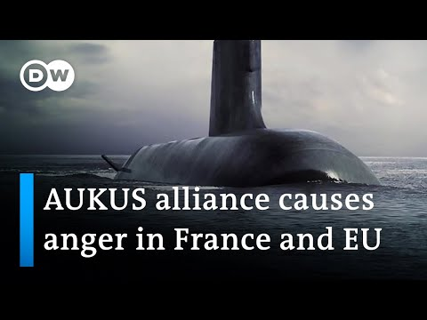 Indo-Pacific: AUKUS alliance causes anger in France and EU   DW News