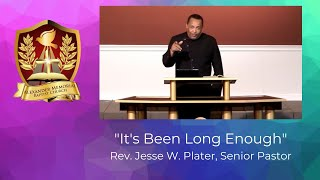 """IT'S BEEN LONG ENOUGH"" - PASTOR JESSE W. PLATER (6.14.20)"