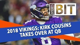 2018 Minnesota Vikings Preview | Sports BIT | NFL Picks