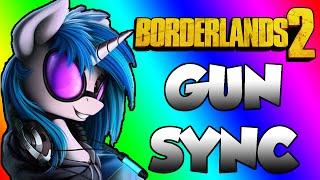 Borderlands 2 Gun Sync - Gypsy Bard (Dj Pon3 Remix)