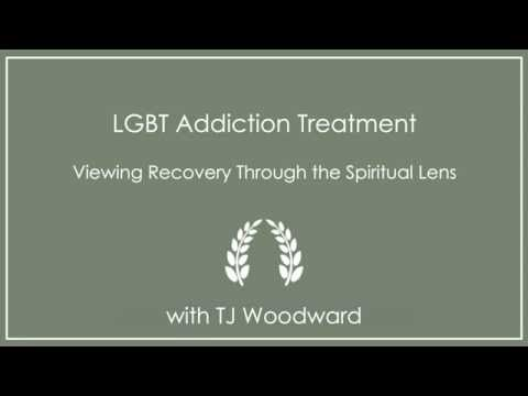 LGBT Addiction Treatment: Viewing Recovery Through the Spiritual Lens