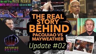 The Real Story Behind Pacquiao vs Mayweather (Update #02)