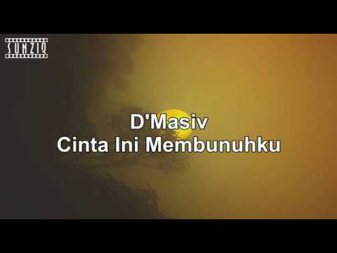 D'Masiv - Cinta Ini Membunuhku (Karaoke Version + Lyrics) No Vocal #sunziq
