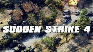 Sudden Strike 4 Gameplay - The Next Great WW2 RTS