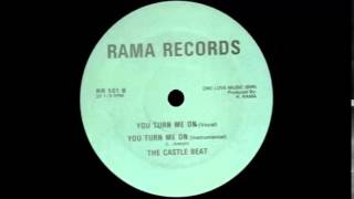 THE CASTLE BEAT - you turn me on (vocal) 86