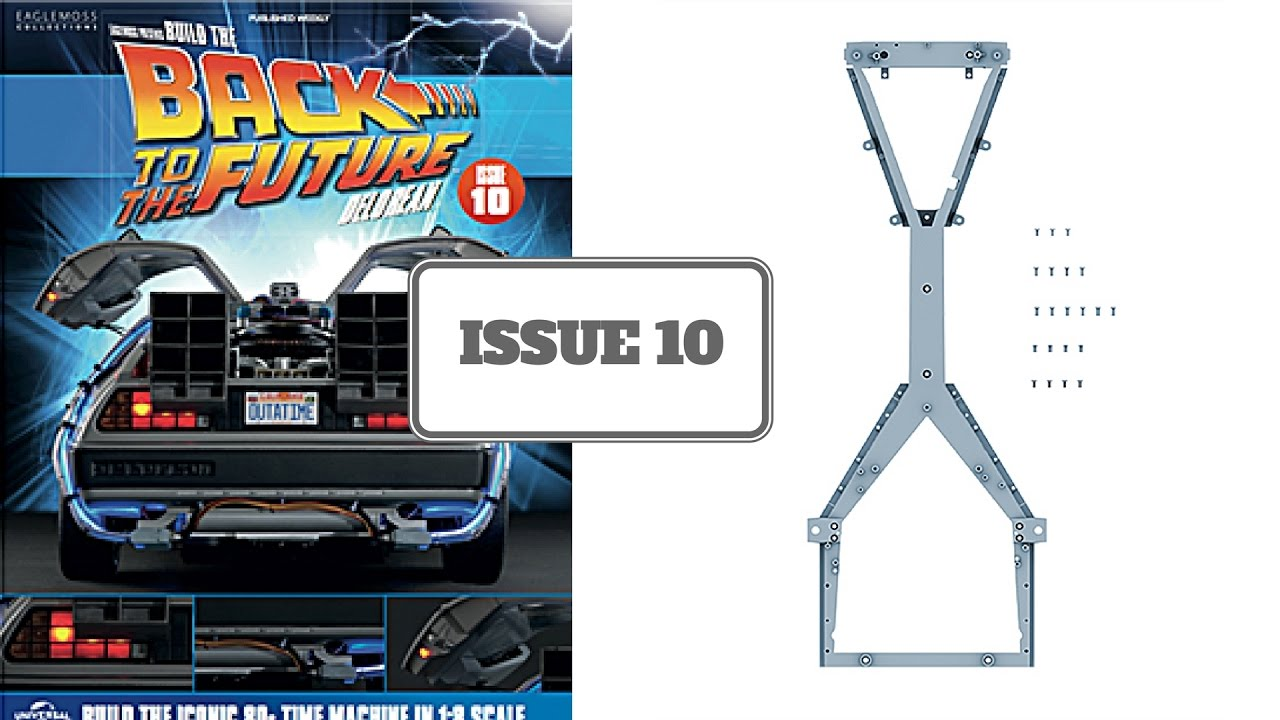 Build The Back To The Future Delorean: Issue 10 - From Eaglemoss ...