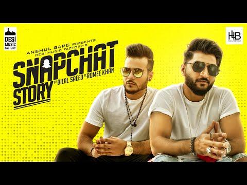 Snapchat Story - Bilal Saeed ft. Romee Khan