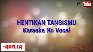 Download Mp3 Hentikan Tangismu Karaoke