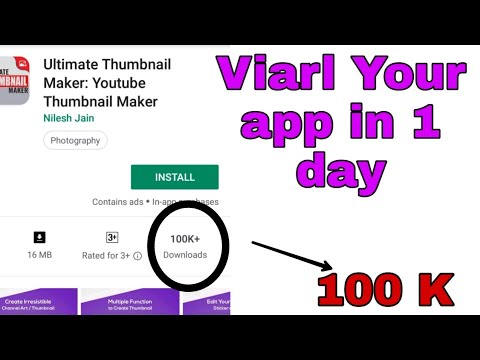 How To Increase App Downloads In Play Store, Promote Your App Free, Increase App Downloads 1000daily