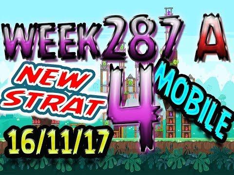 Angry Birds Friends Tournament Level 4 Week 287-A NEW STRAT Highscore POWER-UP walkthrough