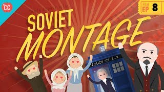 Soviet Montage: Crash Course Film History #8