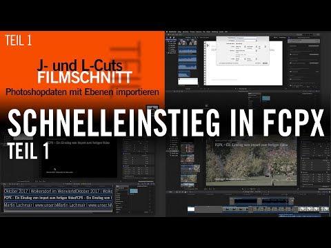 Schnelleinstieg in Final Cut Pro X (FCPX) – Teil 1: 30 Minuten