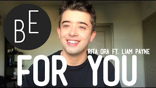 """LIAM PAYNE & RITA ORA - """"FOR YOU"""" (FIFTY SHADES FREED) (Cover by Brandon Evans)"""