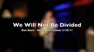 Watch Dan Bern We Will Not Be Divided video