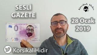 Ruzi mahşerde apışıp kalmamak için oylar AKP'ye! [Sesli Gazete 28 Ocak 2019]