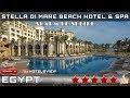 RESORT STELLA DI MARE BEACH HOTEL & SPA 5★   SHARM EL SHEIKH, EGYPT