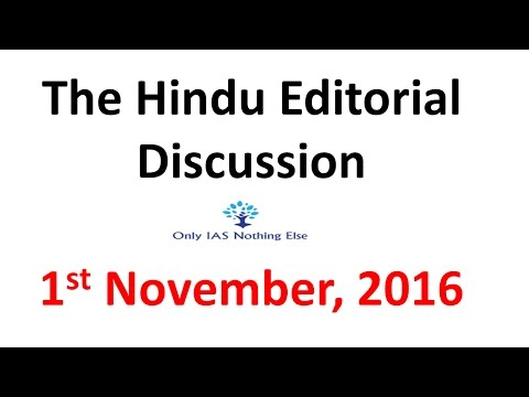1 November, 2016 The Hindu Editorial Discussion
