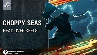 World of Warships - Head Over Keels: Choppy Seas