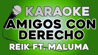Reik Maluma Amigos Con Derechos KARAOKE con LETRA.mp3