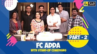 Stand-Up Comedians Adda (Part 2) | Film Companion
