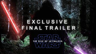"Star Wars: The Rise Of Skywalker - Exclusive Final Trailer "" Ghosts of The Past """