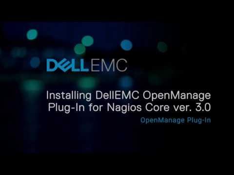 Dell EMC Open Manage plug-in for Nagios Core version 3 0
