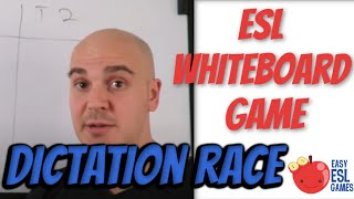 Dictation Race   (A Whiteboard Game)  - Easy ESL Games