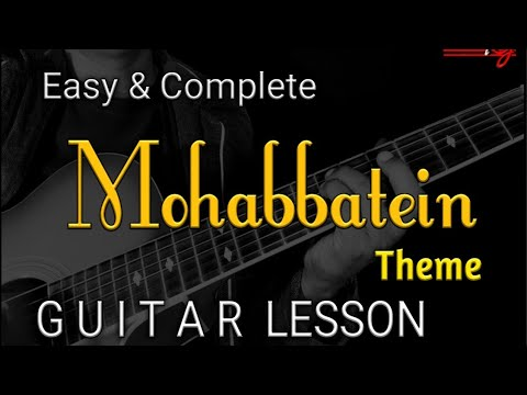 MOHABBATEIN THEME GUITAR LESSON