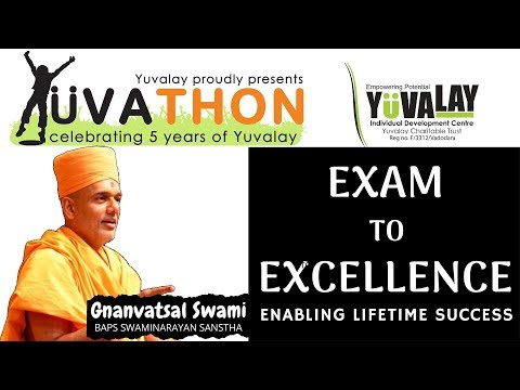 Exam to Excellence || Gnanvatsal Swami || Yuvalay
