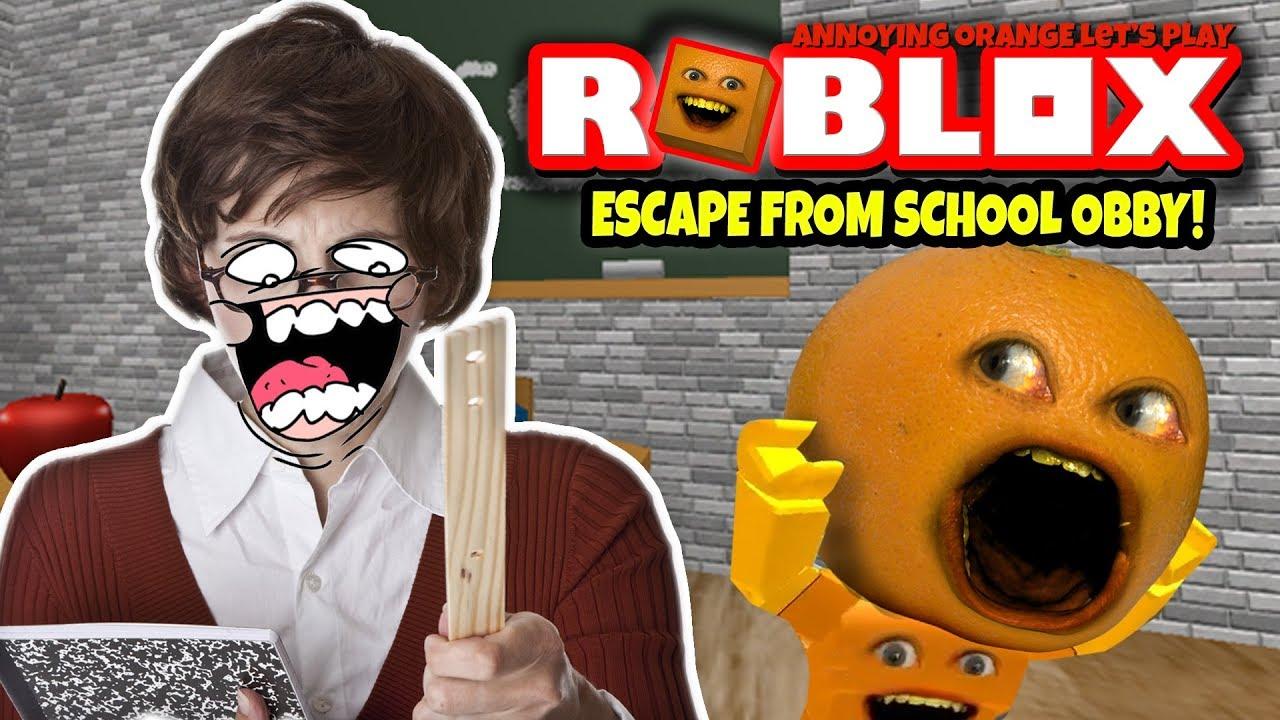 Annoying Orange Roblox Baldi Obby Roblox Escape From School Obby Annoying Orange Plays Youtube
