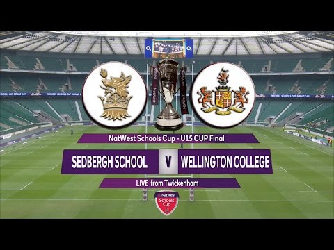 Natwest Schools Cup 2016 U15 Cup Final Highlights - Sedbergh School v  Wellington College