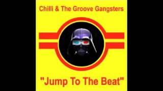 Chilli & The Groove Gangsters - Jump To The Beat [Beat Your Brains Out Edit].m4v
