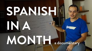 Spanish in a Month - Learn Spanish Documentary thumbnail
