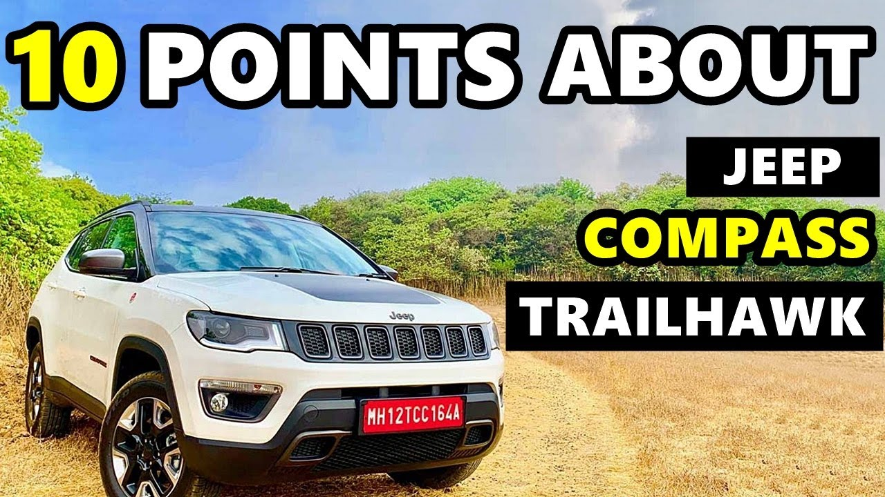Compass Trailhawk Vs Compass 2019 10 Differences Between