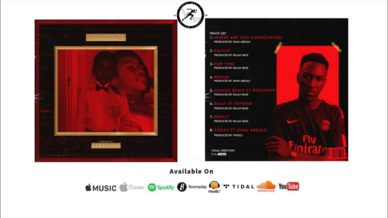 Foresythe – Lolu Foresythe And Partners EP (Official Full Stream)