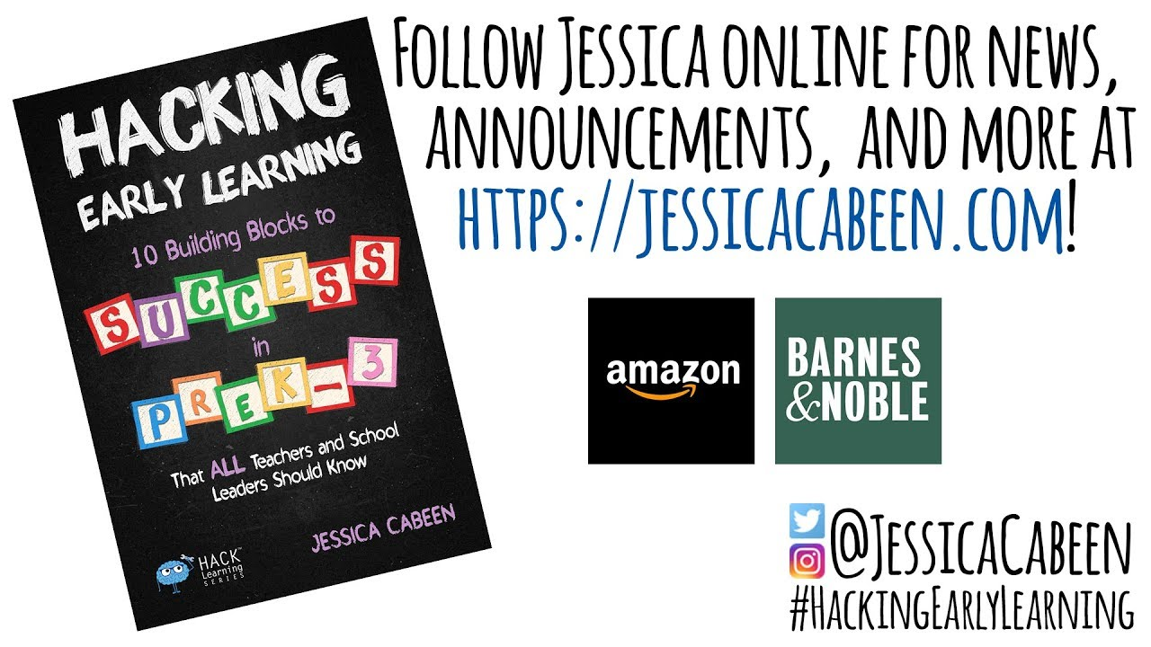 Hacking Early Learning - Jessica Cabeen