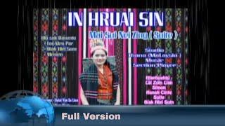 Mai Sui Nei Zing - In Hruai Sin (Full Version)