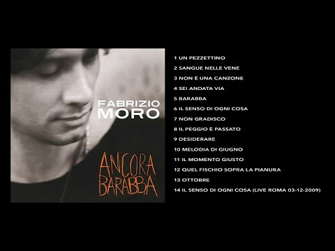 Fabrizio Moro - Ancora Barabba (Full Album)