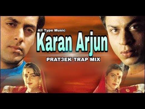 KARAN ARJUN | 90's  HITS  |  DIALOG  | TRAP MIX | DJ PRAT3EK
