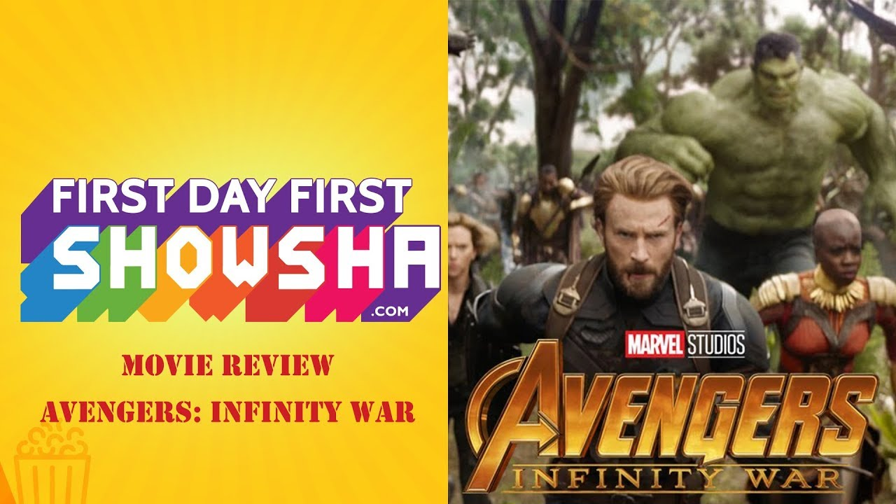 First Day First Showsha: Avengers Infinity War | Movie Review