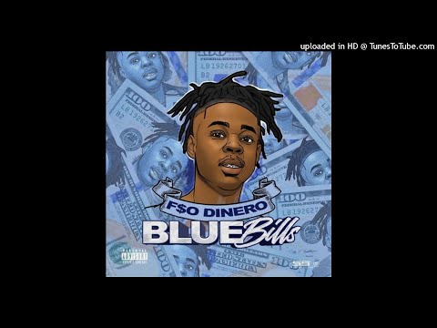 F$O Dinero - Blue Bills (Official Audio)