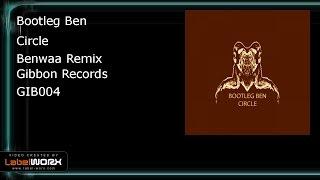 Bootleg Ben - Circle (Benwaa Remix)