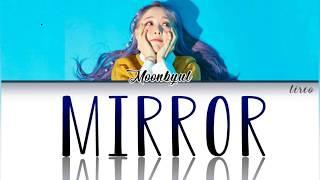 MIRROR - MOONBYUL (MAMAMOO - 마마무) | ROM/Tradução/Letra/Legen…