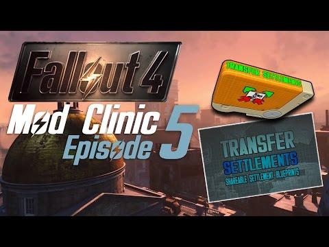 FALLOUT 4 Mod Clinic #5 : Transfer Settlements
