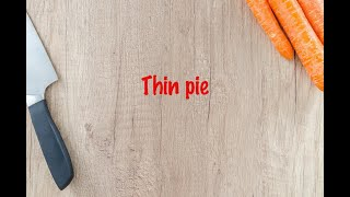 How to cook - Thin pie