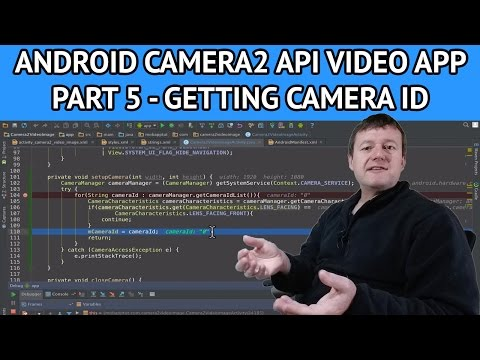 Android Camera2 API Video App - Part 5 Getting Camera Id