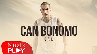 Can Bonomo - Çal