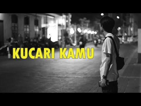 Payung Teduh - Kucari kamu [ video clip cover ]